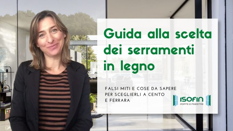serramenti_in_legno_cento_ferrara_isofin: foto di Ilaria Malaguti con titolo dell'articolo in bianco e verde