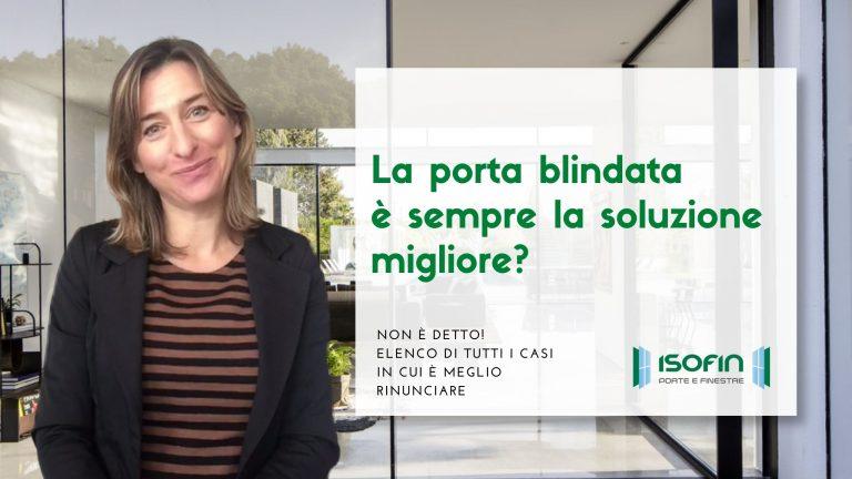 come_scegliere_le_porte_blindate_isofin_cento_ferrara: foto di Ilaria Malaguti con titolo dell'articolo in verde e bianco
